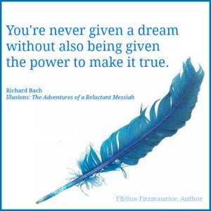 you have the power to make your dreams real